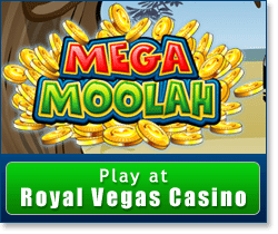 Play Mega Moolah progressive jackpot pokies at Royal Vegas